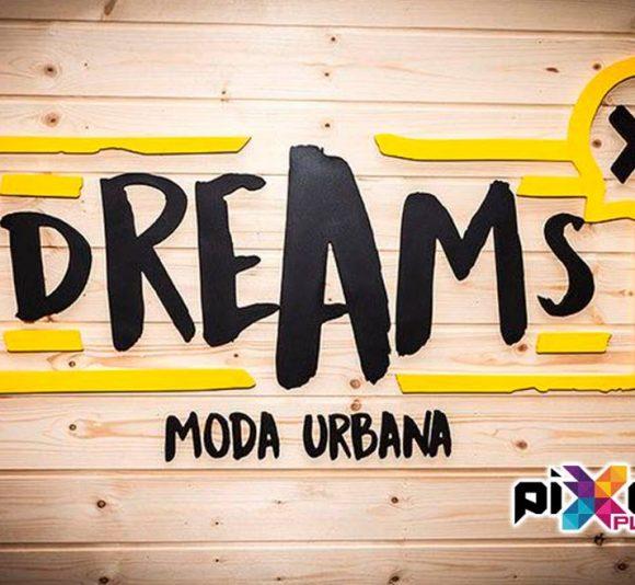 Dreams Moda Urbana